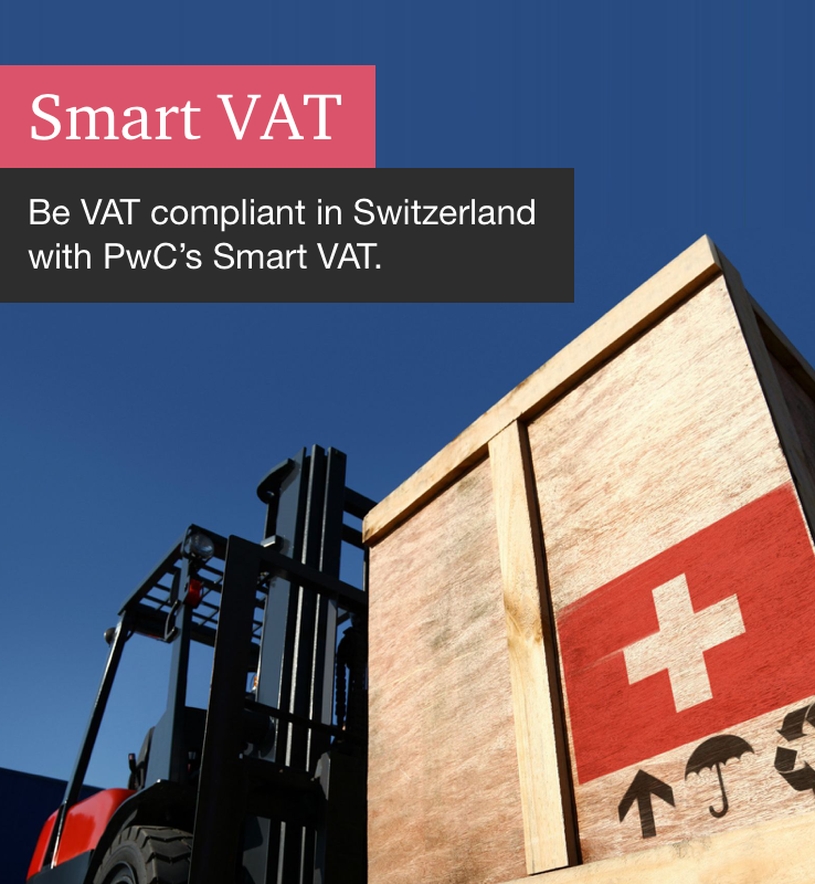 Smart VAT: VAT Registration Switzerland | PwC